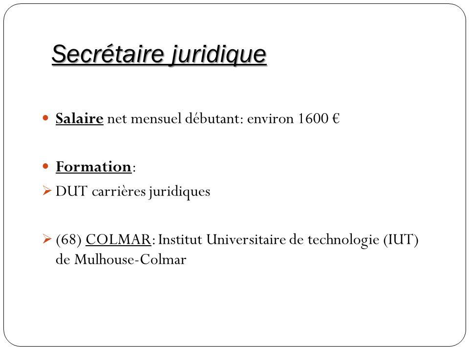 Secrétaire juridique Salaire net mensuel débutant: environ 1600 €
