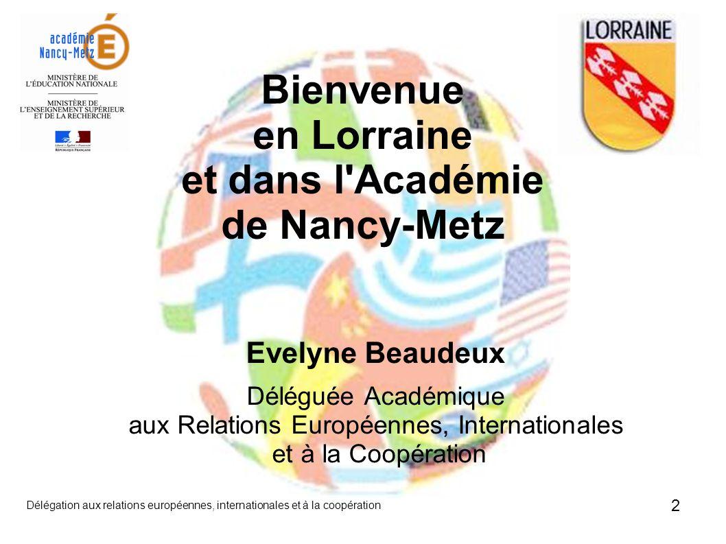 Bienvenue en Lorraine et dans l Académie de Nancy-Metz