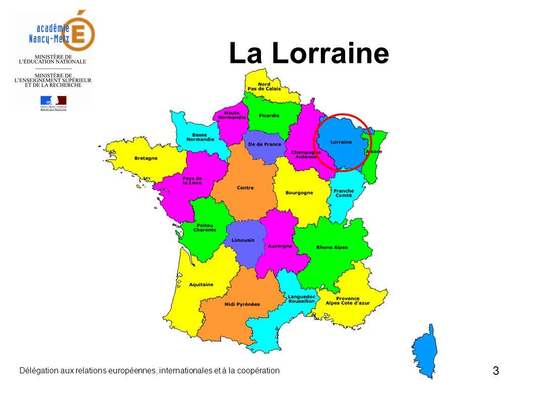 La Lorraine Délégation aux relations européennes, internationales et à la coopération 3