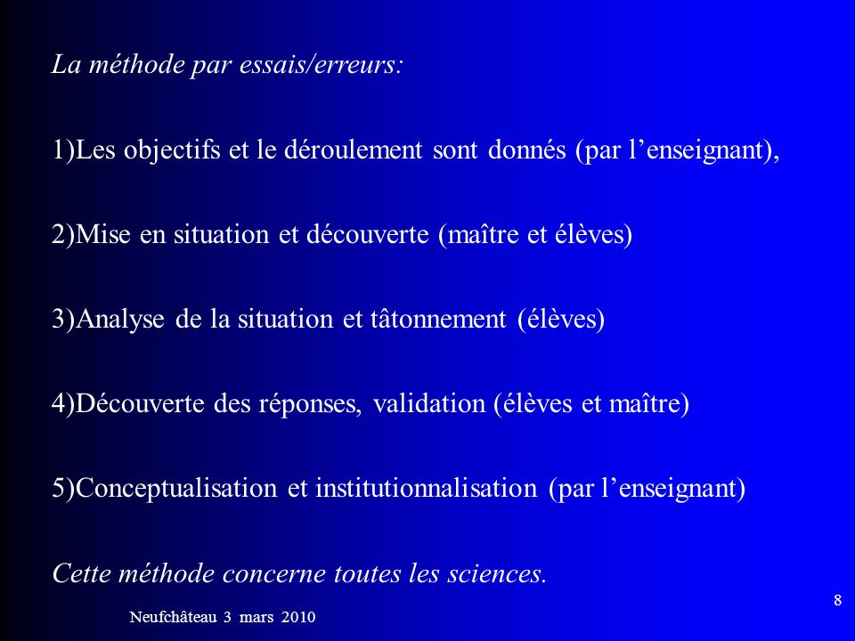 La méthode par essais/erreurs: