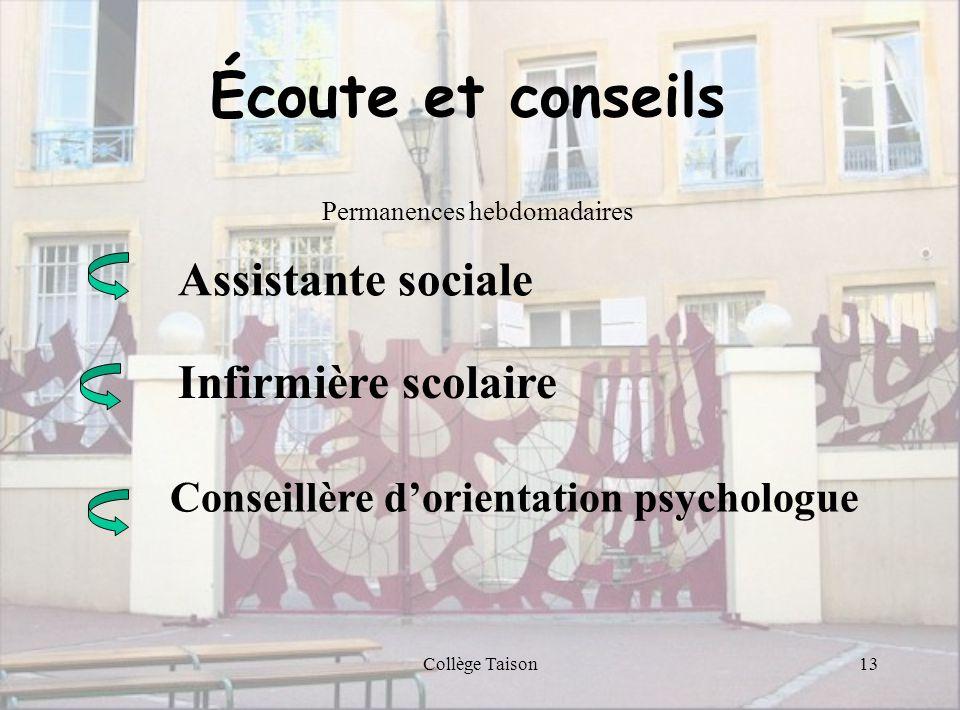 Écoute et conseils Assistante sociale Infirmière scolaire