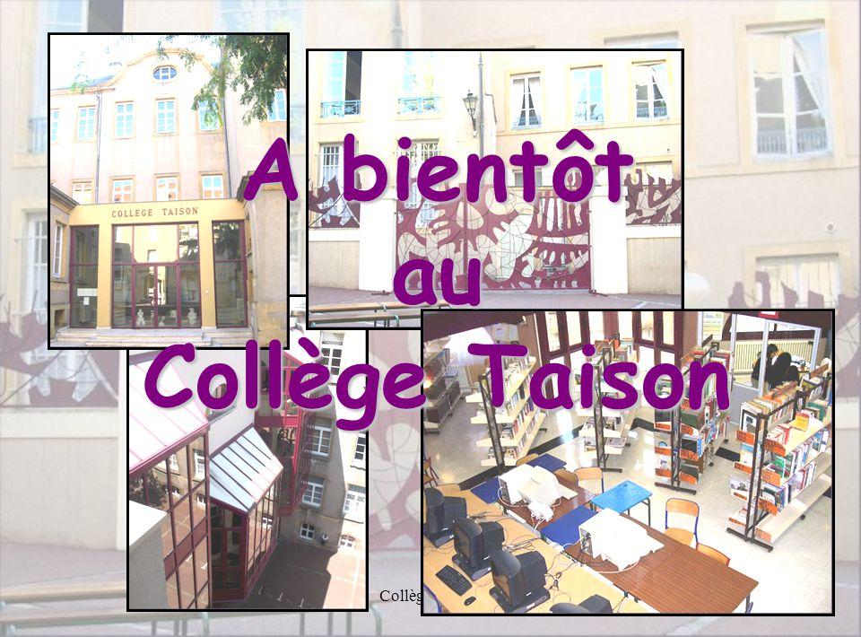 A bientôt au Collège Taison