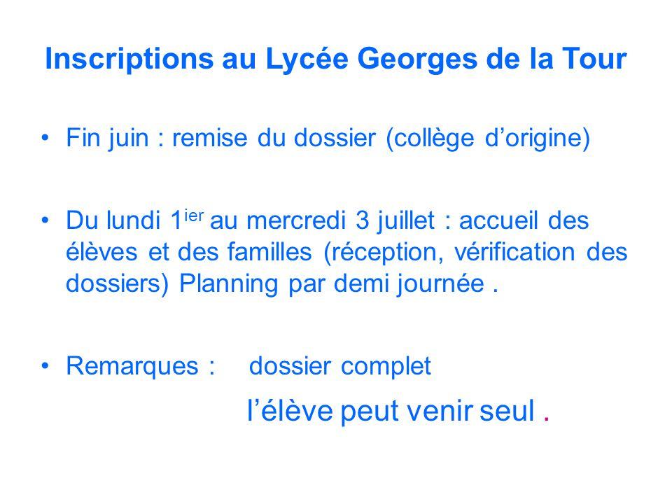 Inscriptions au Lycée Georges de la Tour