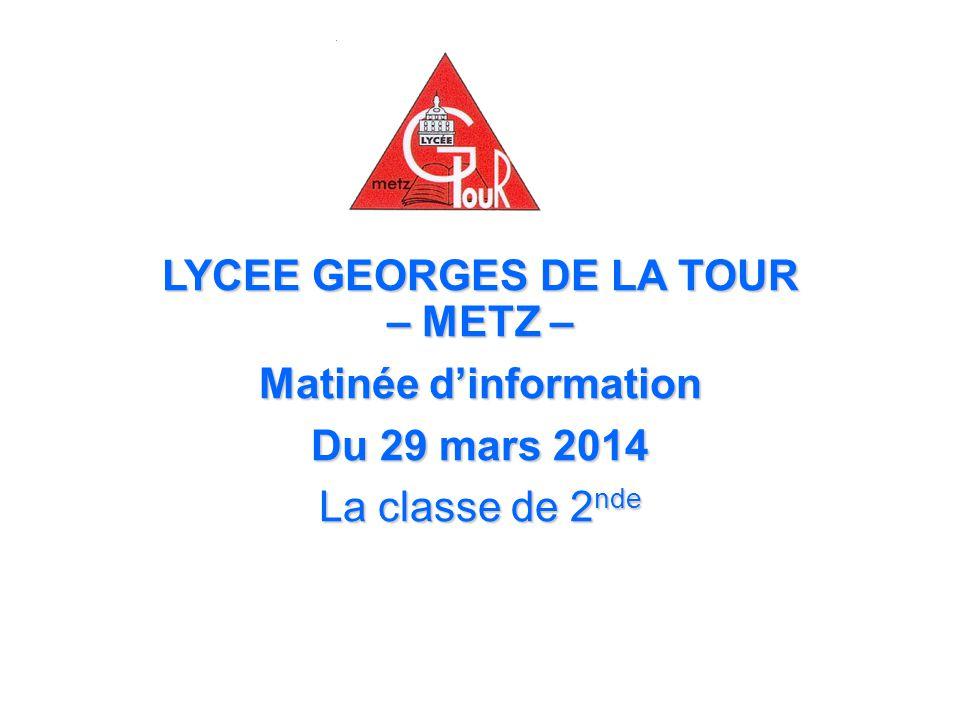 LYCEE GEORGES DE LA TOUR – METZ – Matinée d'information