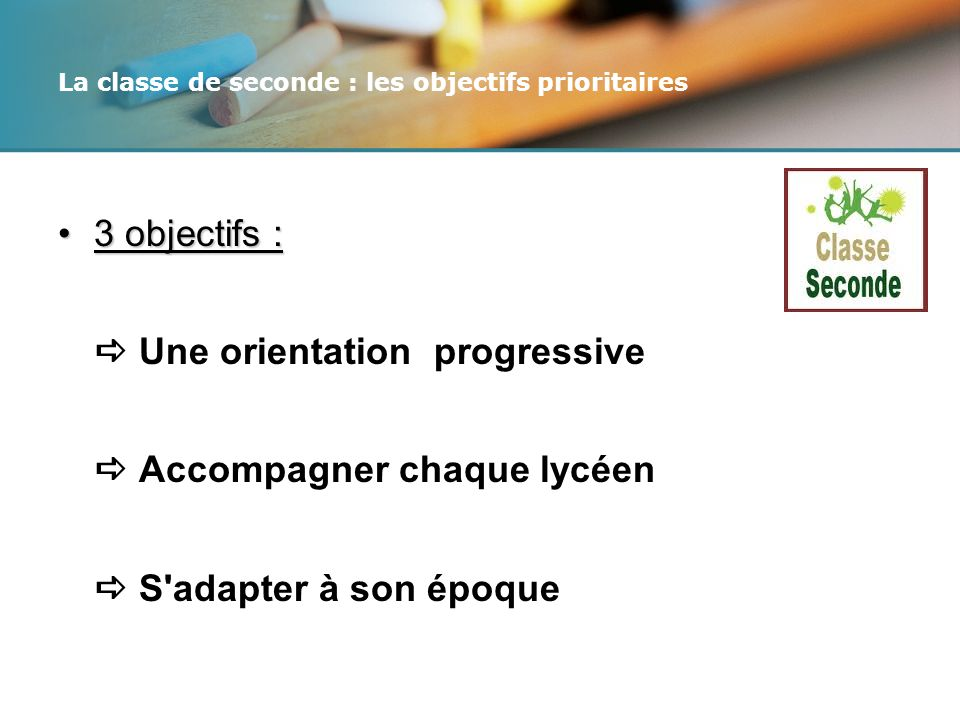 La classe de seconde : les objectifs prioritaires