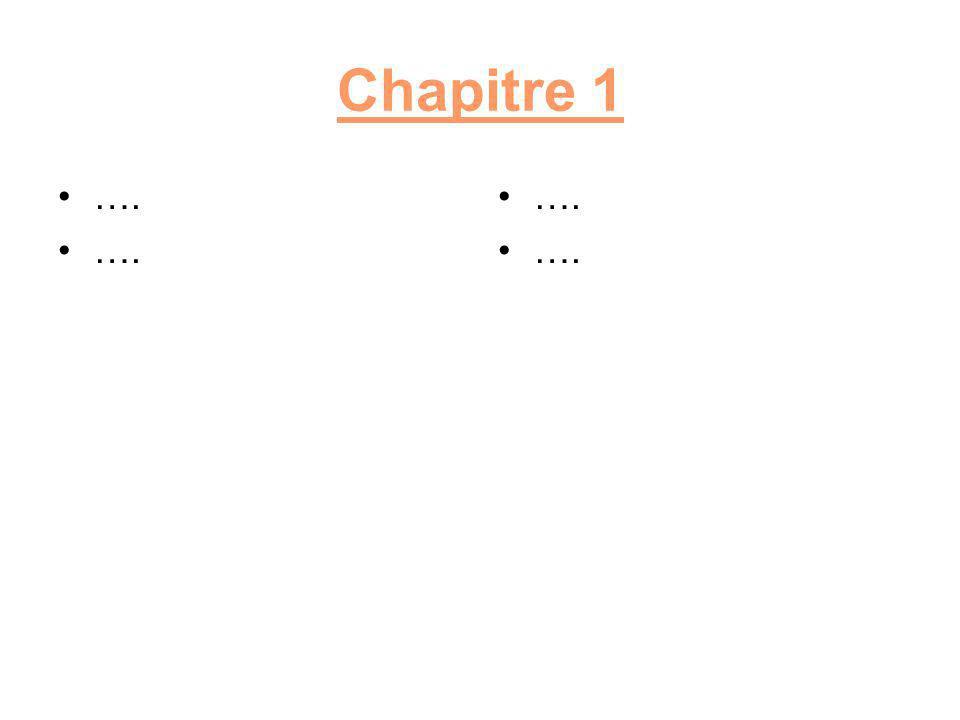 Chapitre 1 …. ….