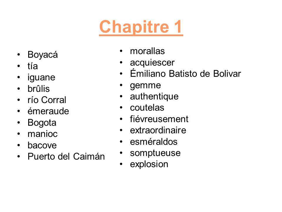 Chapitre 1 morallas Boyacá acquiescer tía Émiliano Batisto de Bolivar
