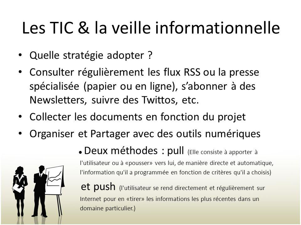 Les TIC & la veille informationnelle