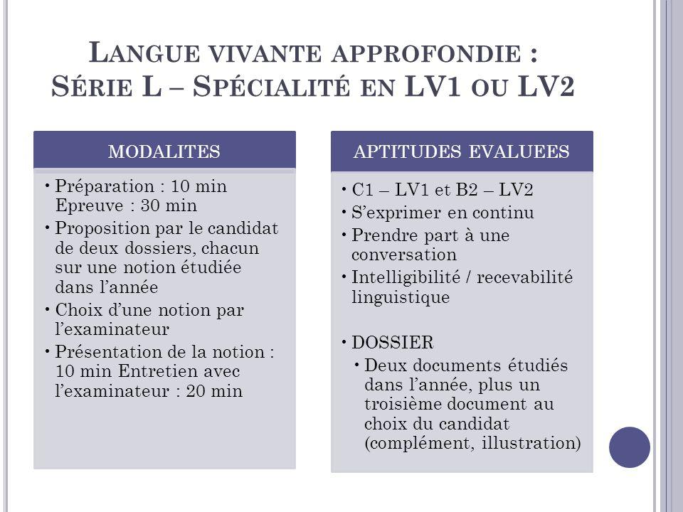 Langue vivante approfondie : Série L – Spécialité en LV1 ou LV2