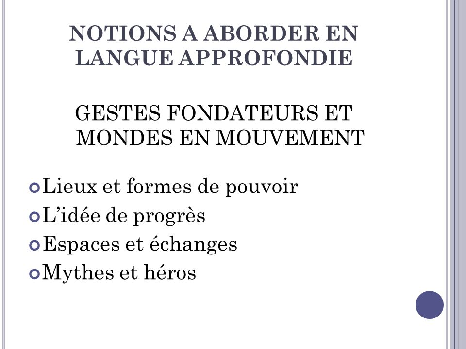 NOTIONS A ABORDER EN LANGUE APPROFONDIE