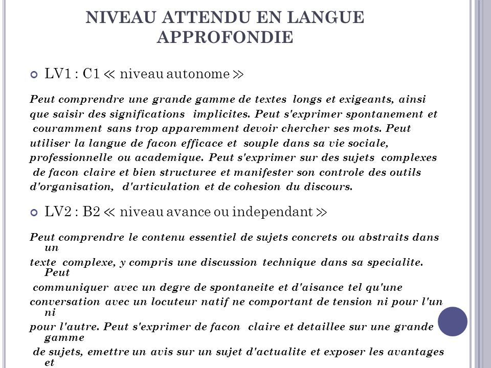 NIVEAU ATTENDU EN LANGUE APPROFONDIE