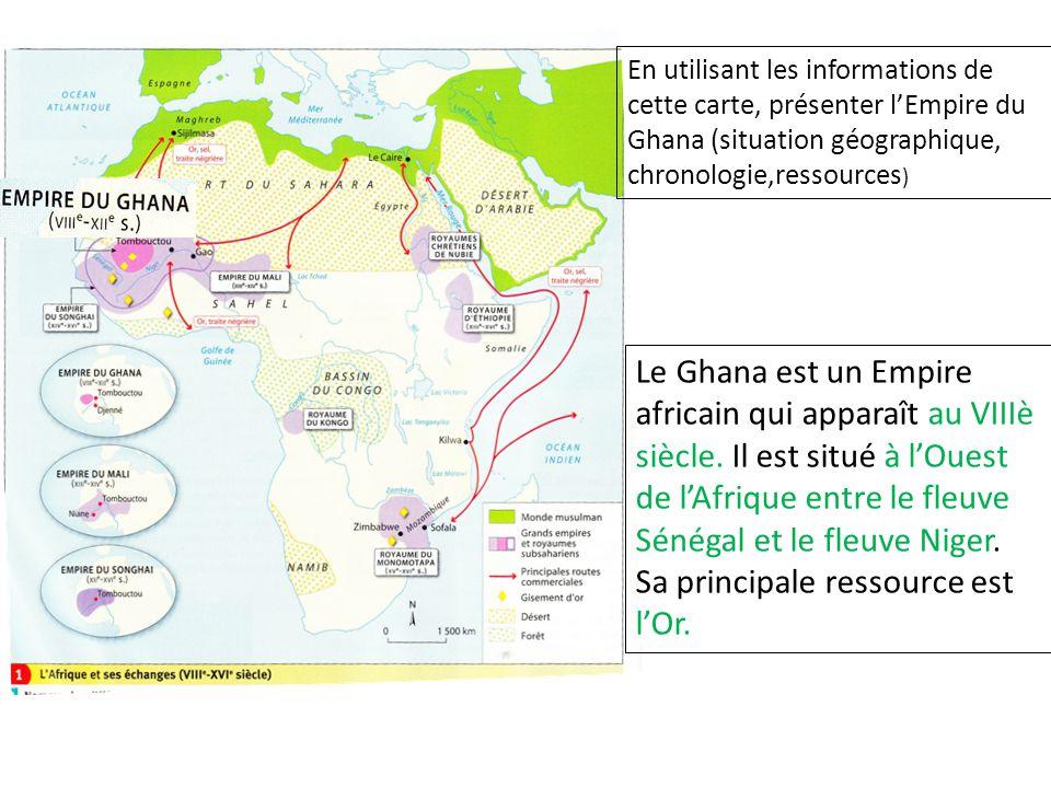 En utilisant les informations de cette carte, présenter l'Empire du Ghana (situation géographique, chronologie,ressources)