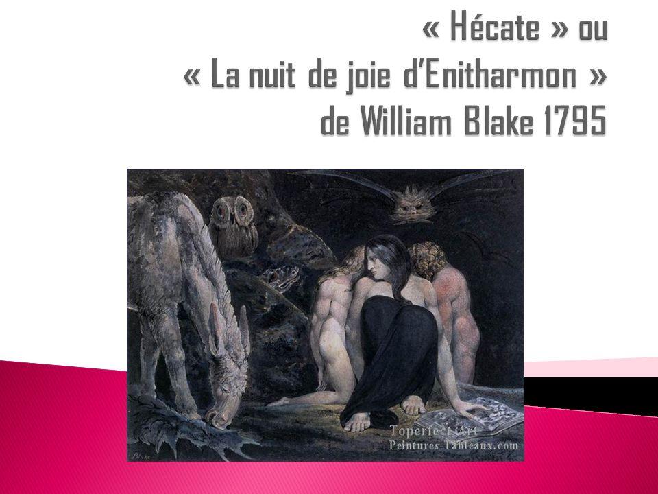 « Hécate » ou « La nuit de joie d'Enitharmon » de William Blake 1795