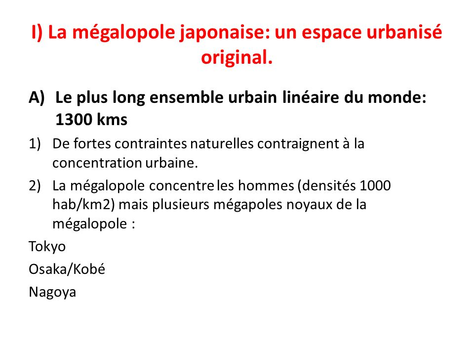 I) La mégalopole japonaise: un espace urbanisé original.
