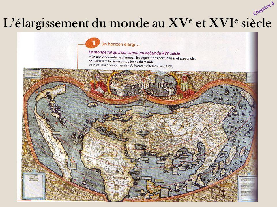 L'élargissement du monde au XVe et XVIe siècle