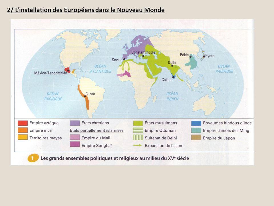 2/ L'installation des Européens dans le Nouveau Monde