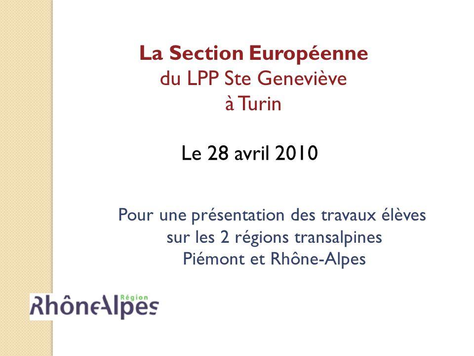 La Section Européenne du LPP Ste Geneviève à Turin Le 28 avril 2010