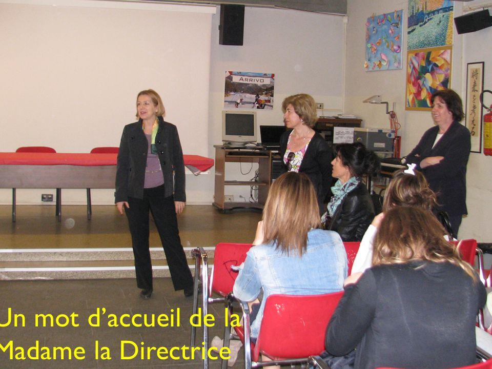 Un mot d'accueil de la Madame la Directrice