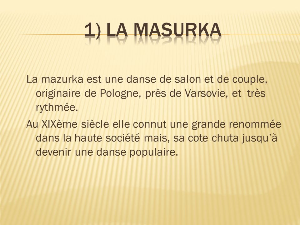 1) LA MASURKA