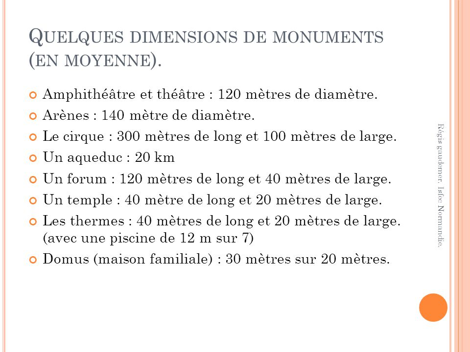 Quelques dimensions de monuments (en moyenne).