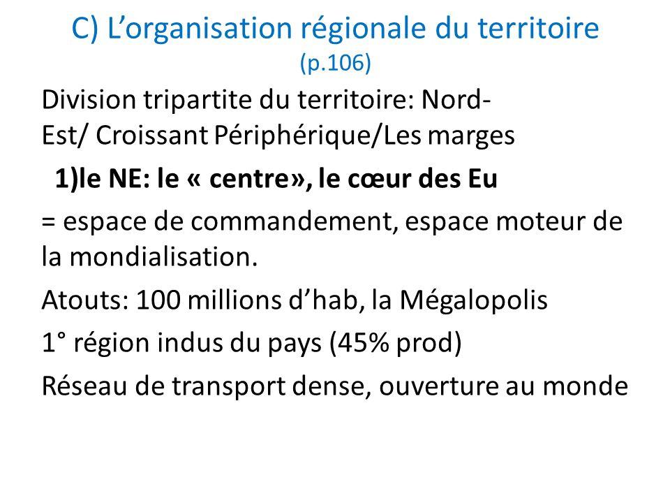 C) L'organisation régionale du territoire (p.106)
