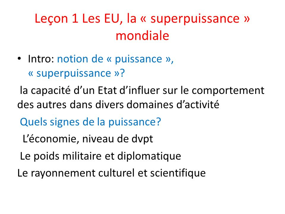 Leçon 1 Les EU, la « superpuissance » mondiale