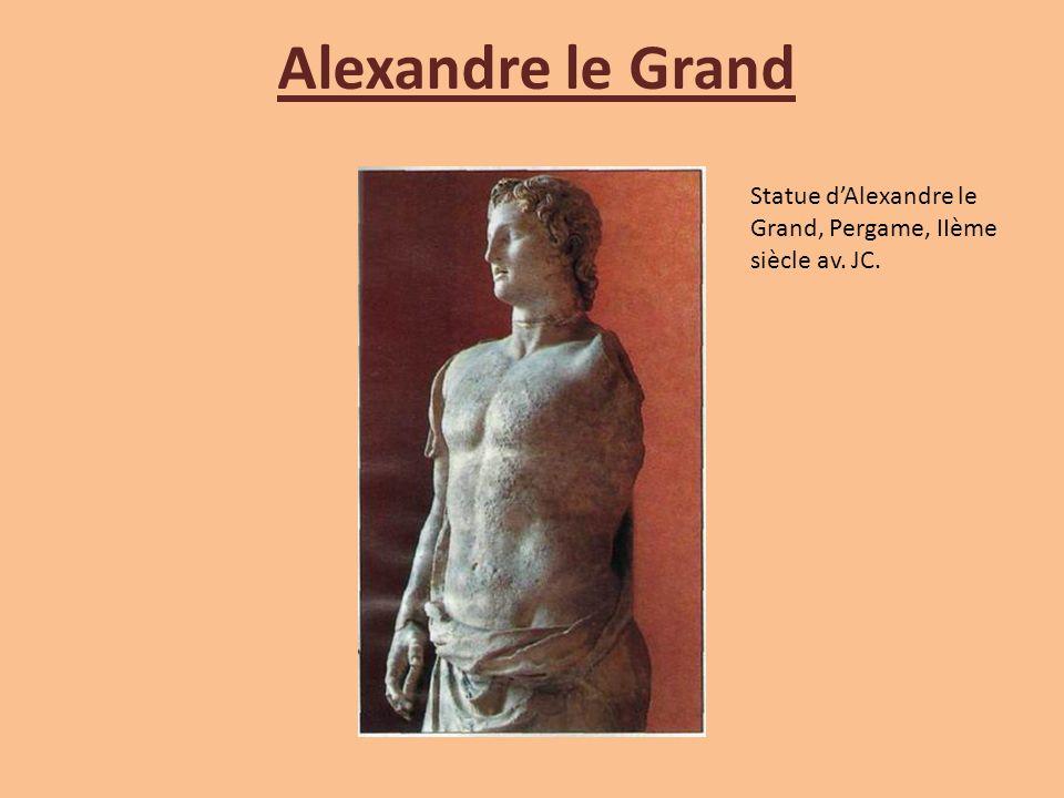 Alexandre le Grand Statue d'Alexandre le Grand, Pergame, IIème siècle av. JC.
