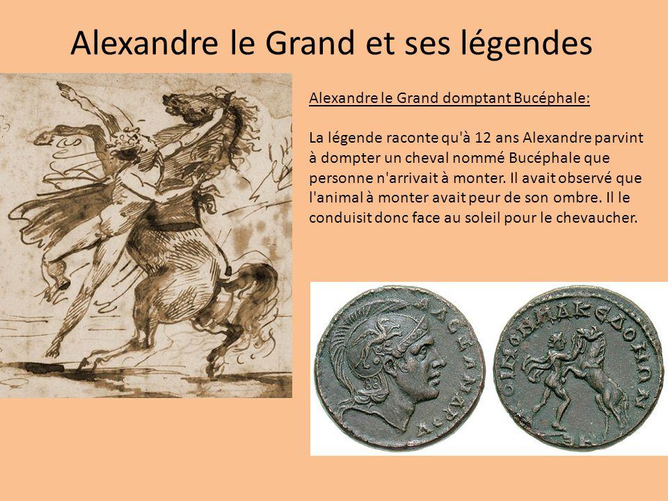 Alexandre le Grand et ses légendes