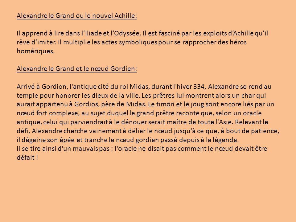 Alexandre le Grand ou le nouvel Achille: