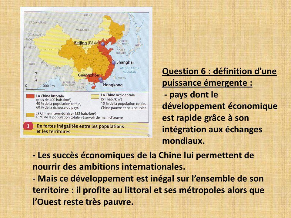 Question 6 : définition d'une puissance émergente :