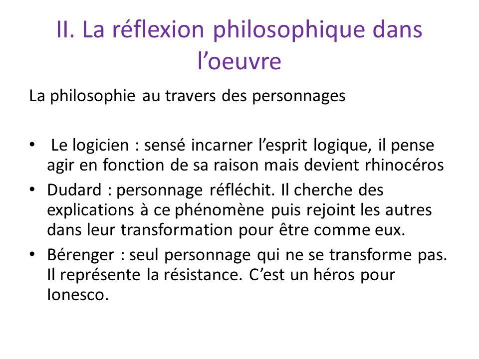 II. La réflexion philosophique dans l'oeuvre