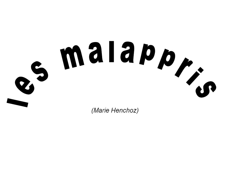 les malappris (Marie Henchoz)