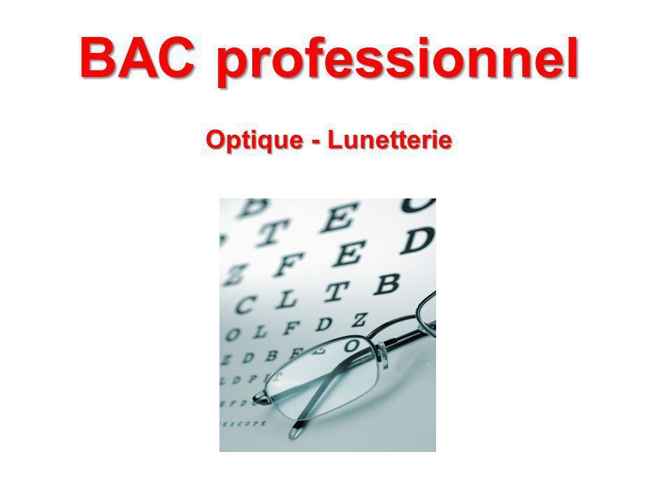 BAC professionnel Optique - Lunetterie