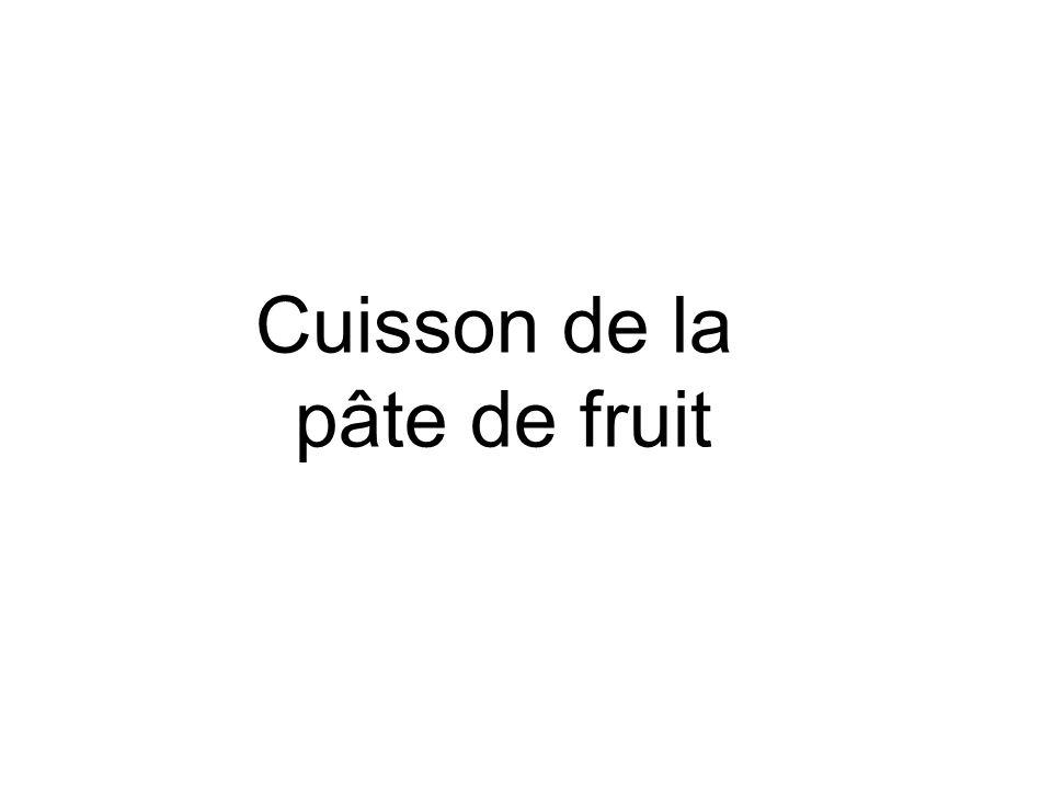 Cuisson de la pâte de fruit