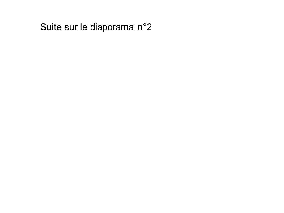 Suite sur le diaporama n°2