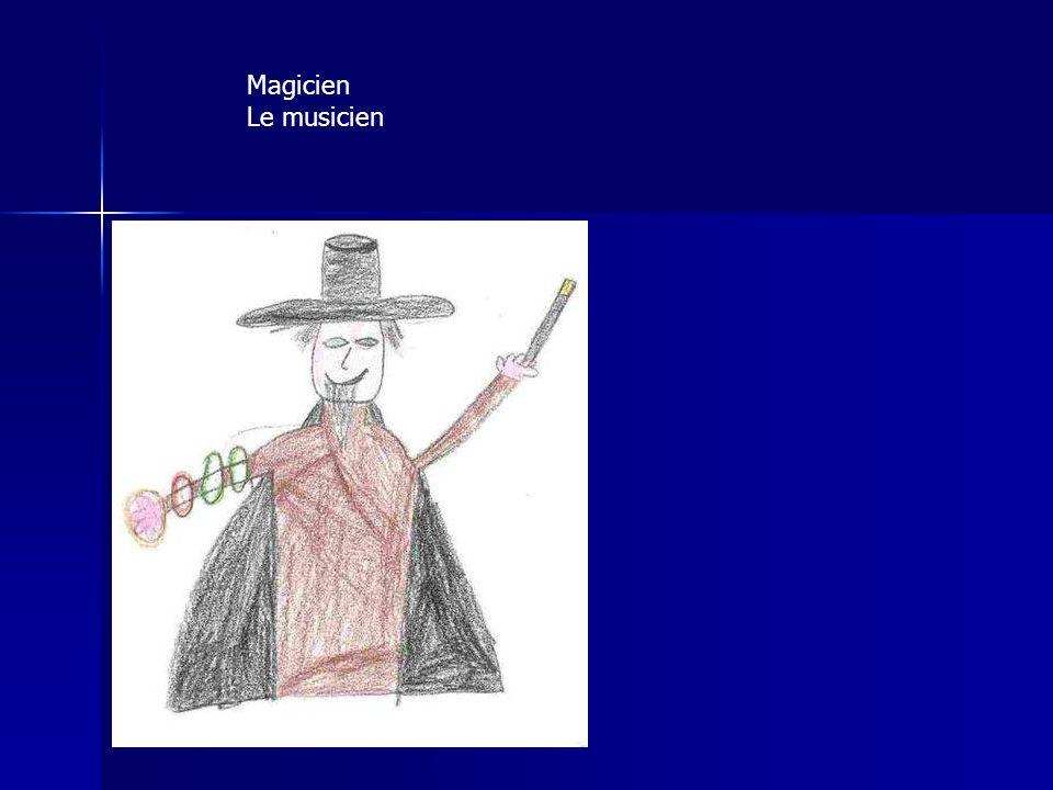 Magicien Le musicien