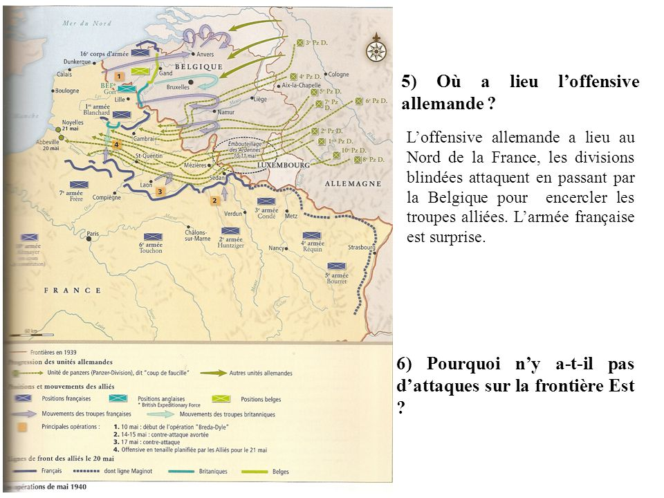 5) Où a lieu l'offensive allemande