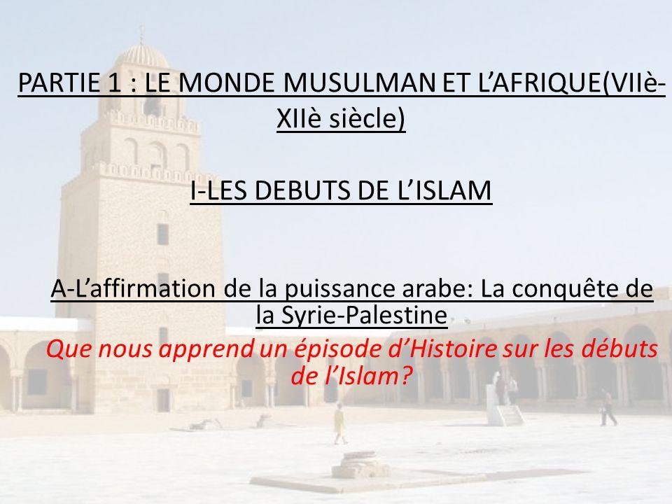 Que nous apprend un épisode d'Histoire sur les débuts de l'Islam