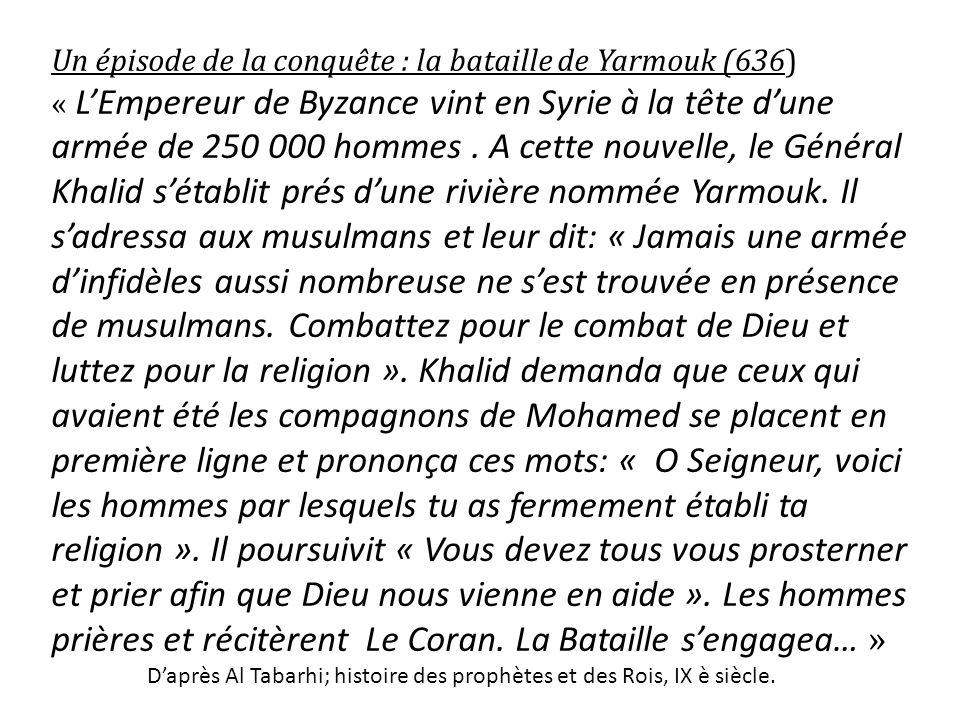 Un épisode de la conquête : la bataille de Yarmouk (636)