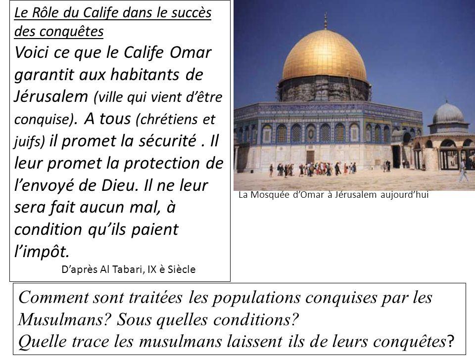Quelle trace les musulmans laissent ils de leurs conquêtes