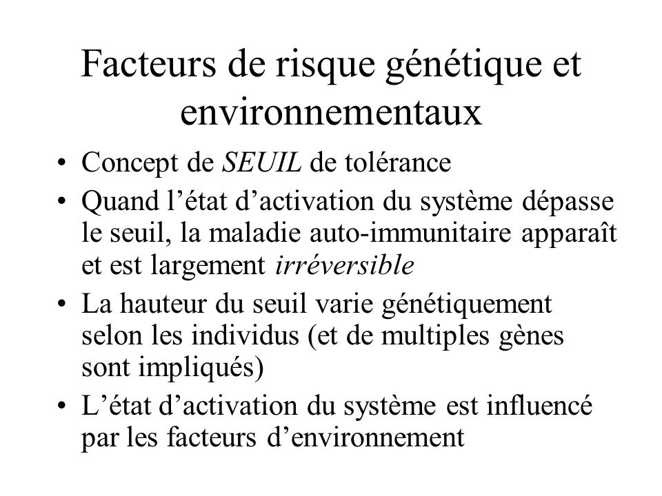 Facteurs de risque génétique et environnementaux