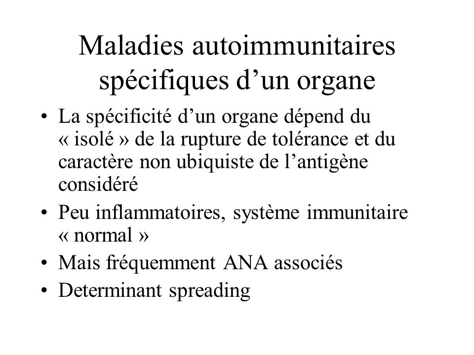 Maladies autoimmunitaires spécifiques d'un organe