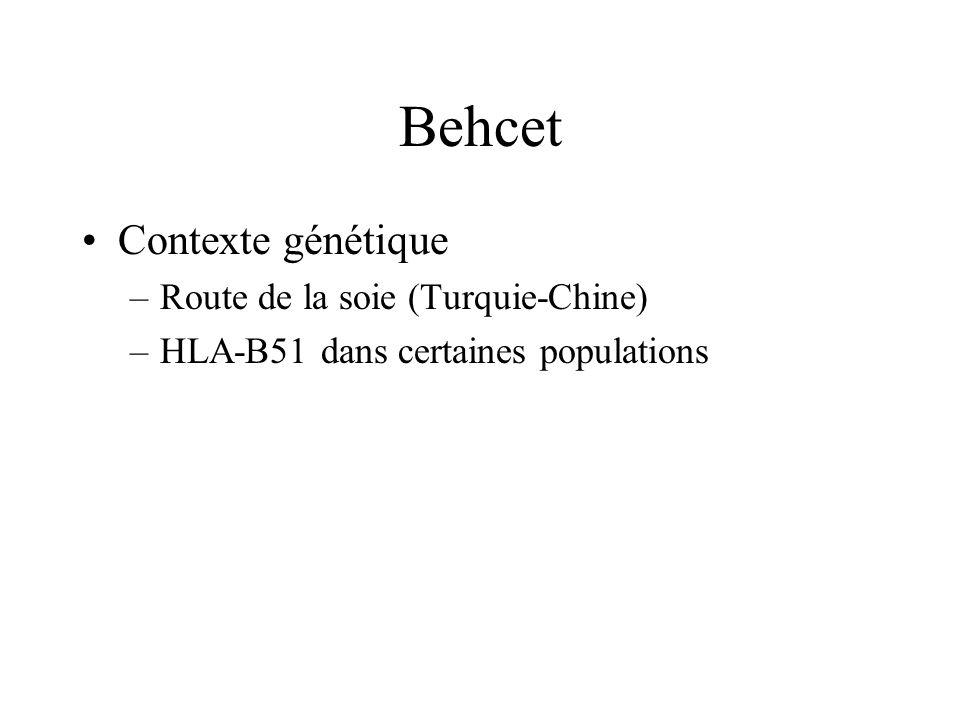 Behcet Contexte génétique Route de la soie (Turquie-Chine)