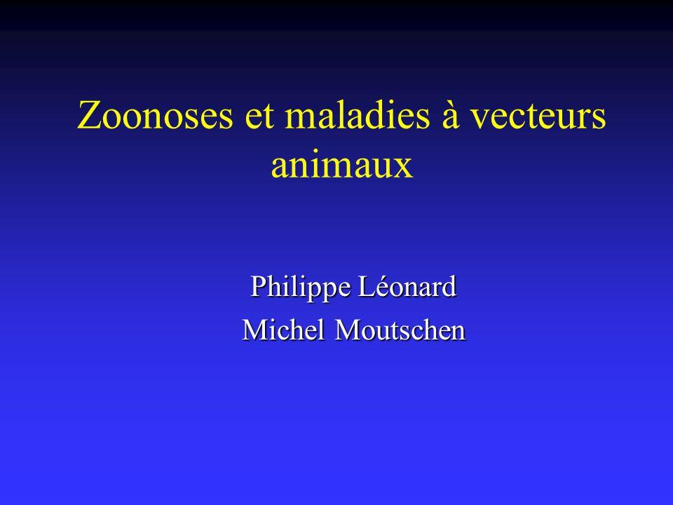 Zoonoses et maladies à vecteurs animaux