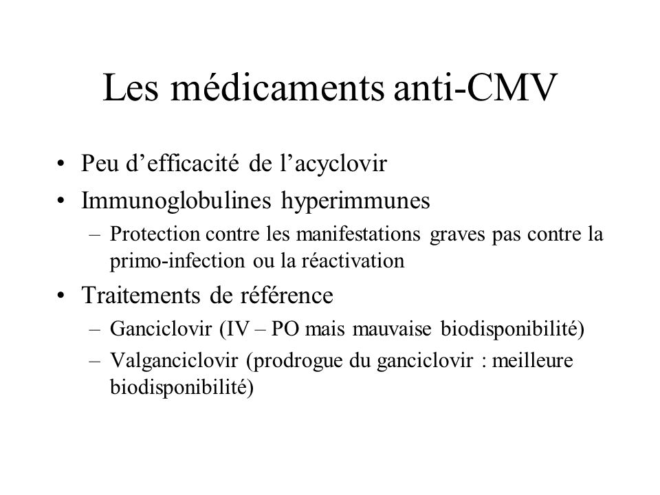 Les médicaments anti-CMV
