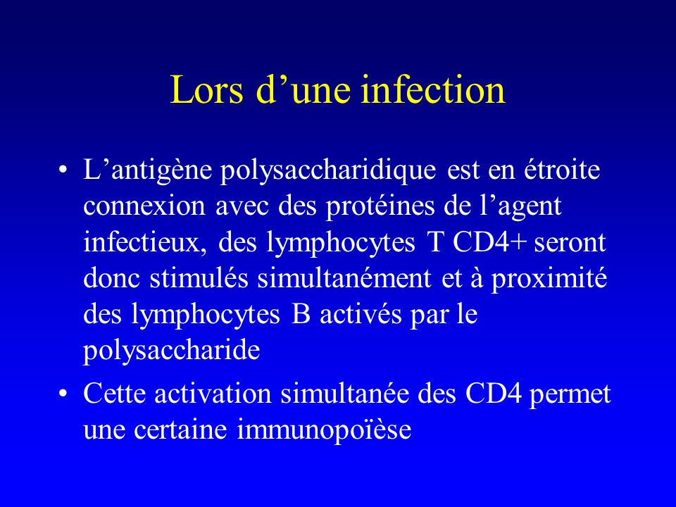 Lors d'une infection