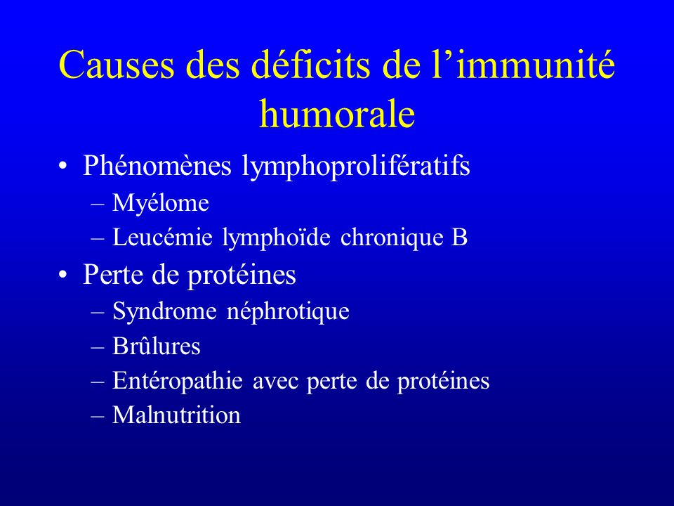 Causes des déficits de l'immunité humorale
