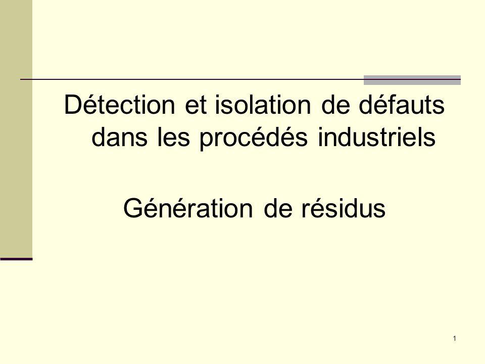 Détection et isolation de défauts dans les procédés industriels