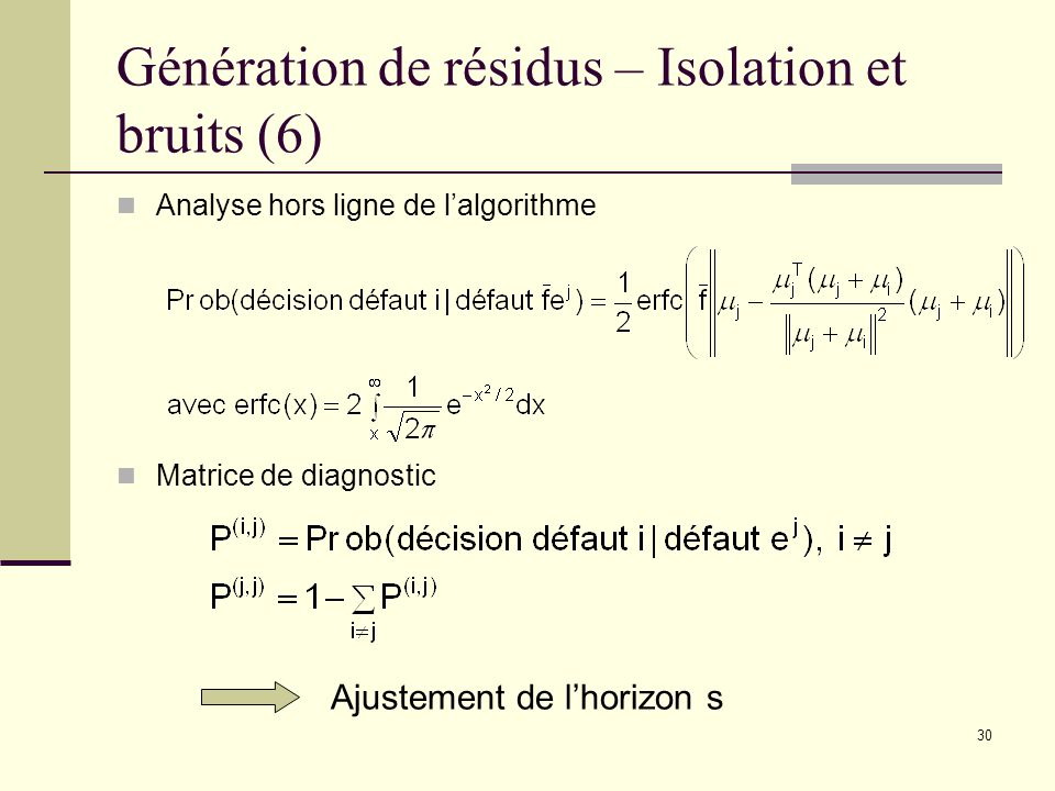 Génération de résidus – Isolation et bruits (6)
