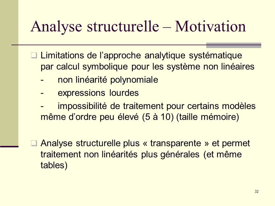 Analyse structurelle – Motivation